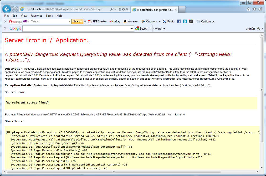 ASP.NET has a default validation mechanism that can intercept potentially dangerous values and display a specific error page in C#