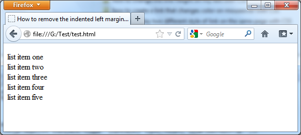 Removing of the indented left margin from a list with CSS